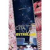 Cita en las estrellas (Spanish Edition)