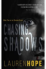 Chasing Shadows (The Shadow Series Book 2) Kindle Edition