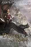 Dragon Oracle (The Dragonspawn Trilogy (Dracwyn Part 1) Book 2)