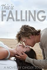 This Is Falling (The Falling Series, Book 1) Kindle Edition