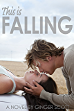 This Is Falling (The Falling Series, Book 1)