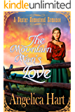 The Mountain Man's Love: A Baxter Homestead Romance (The Baxter Homestead Romances Book 4)