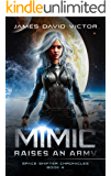 Mimic Raises an Army (Space Shifter Chronicles Book 4)