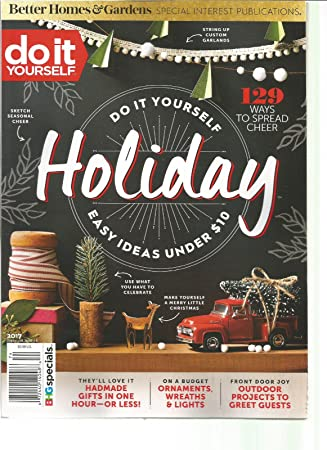 Amazon better homes and gardens do it yourself magazine holiday better homes and gardens do it yourself magazine holiday 2017 solutioingenieria Gallery