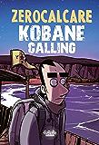 Kobane Calling: The First Trip