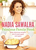 Fabulous Family Food: Easy, delicious recipes you'll cook again and again