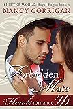 Forbidden Mate: A Howls Romance (Shifter World: Royal-Kagan series Book 8)