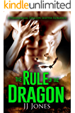 The Rule Of The Dragon: A Dragon Shifter Romance Novel