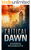 Critical Dawn (The Invasion Trilogy Book 1)