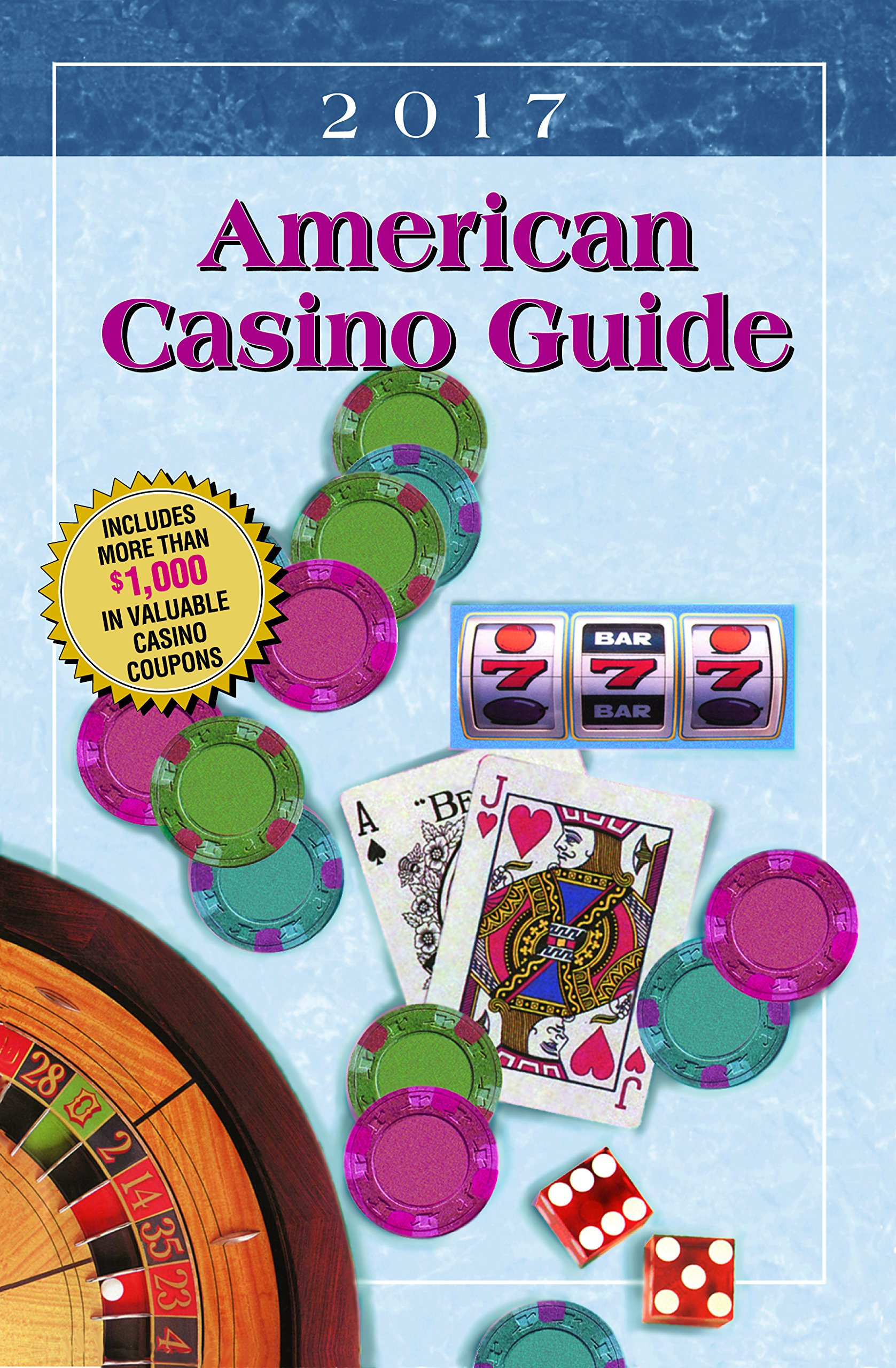 American Casino Guide 2017 Edition by Casino Vacations
