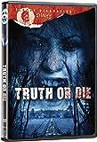 Truth Or Die (Bloody Disgusting Selects)