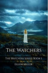 The Watchers: The Watchers Series: Book 1 Kindle Edition