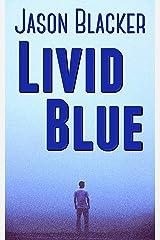 Livid Blue Kindle Edition