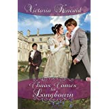 Chaos Comes to Longbourn: A Pride and Prejudice Variation