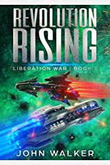 Revolution Rising: Liberation War Book 3 Kindle Edition