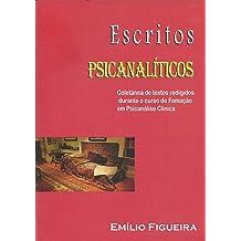 Escritos Psicanalíticos: Coletânea de Artigos (Portuguese Edition) Sep 30, 2016