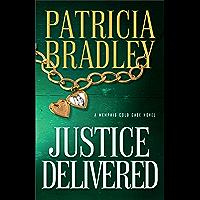 Justice Delivered (Memphis Cold Case Book 4)