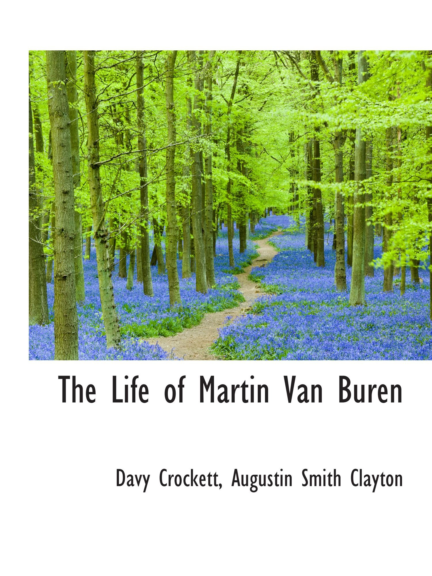 Download The Life of Martin Van Buren pdf epub