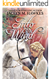 Into the Wind: A Love Story