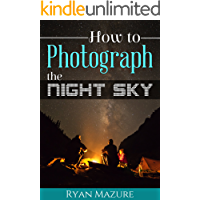 How To Photograph The Night Sky book cover
