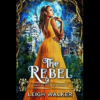 Vampire Royals 9: The Rebel