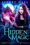 Hidden Magic (Dragon's Gift: The Huntress Book 0)