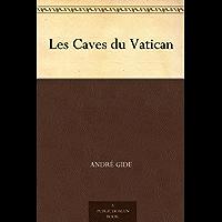 Les Caves du Vatican (French Edition)