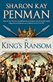 A King's Ransom (Plantagenets Book 5)