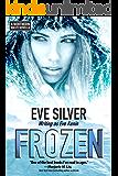 Frozen: A Northern Waste Novella