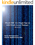 Oracle EBS 12.2 Single Sign On with Oracle Access Manager 11.1.2.3