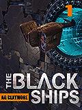 The Black Ships: An alien invasion sci fi thriller