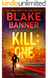 Kill: One - An Omega Thriller (Omega Series Book 7)