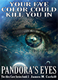 Pandora's Eyes. The Alex Cave Series book 5.