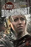 Dreadnought (The Clockwork Century Book 2)