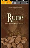 Rune: Il linguaggio segreto degli Dei