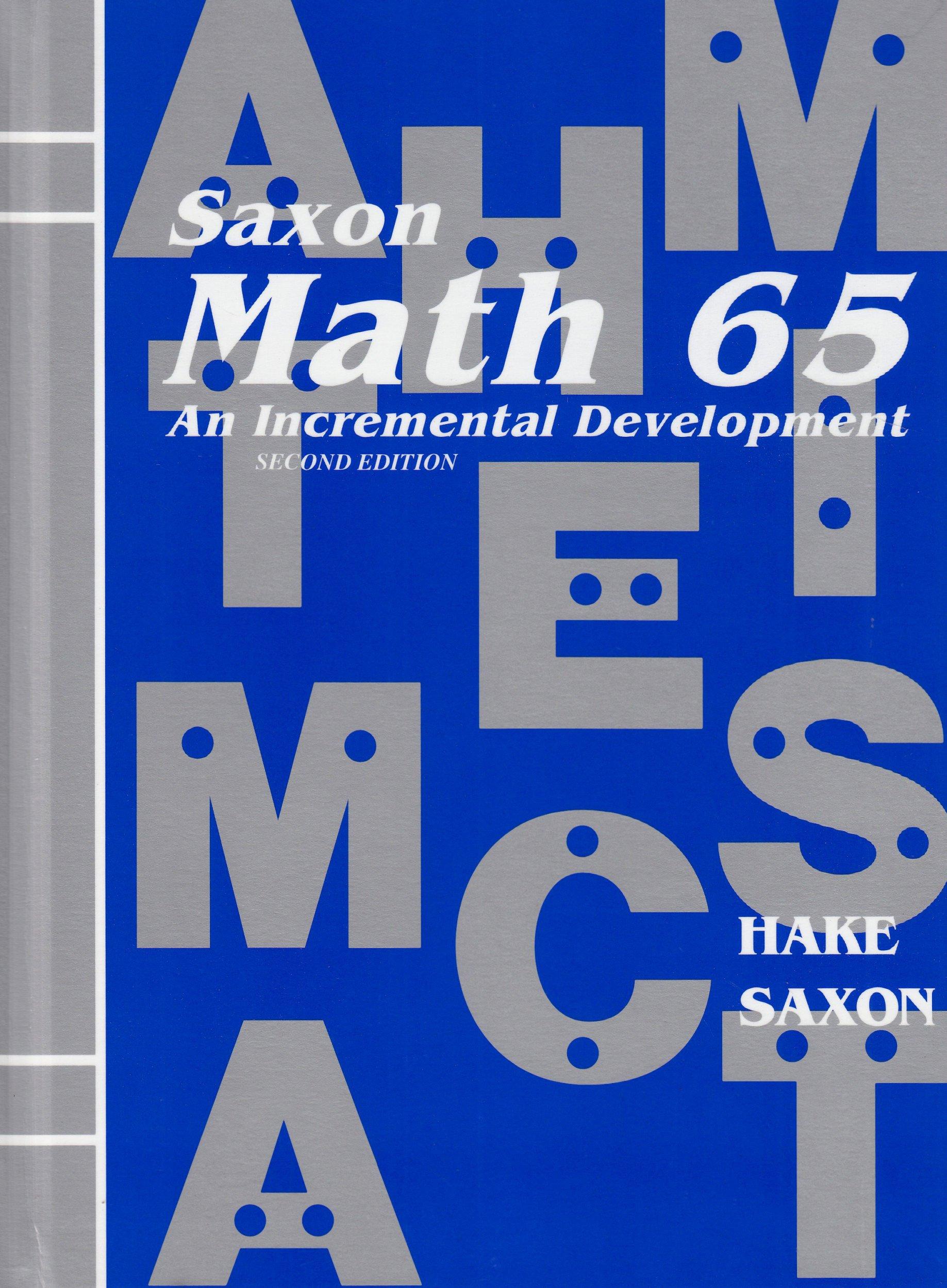 Math 65: An Incremental Development by Brand: Saxon Publishers (Image #1)