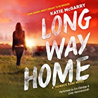 Long Way Home: Thunder Road, Book 3