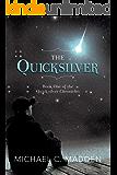 The Quicksilver (The Quicksilver Chronicles Book 1)