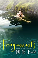 Fragments (Running On Empty Book 1) Kindle Edition