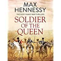 Soldier of the Queen (The Goff Family War Thrillers Book 1)