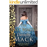 The Last Waltz: Hearts are at stake in the game of love... (Dorothy Mack Regency Romances)