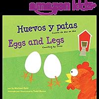 Huevos y patas/Eggs and Legs: Cuenta de DOS En Dos/Counting by Twos (Apréndete tus números/Know Your Numbers) (Spanish…
