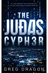 The Judas Cypher (The Synth Crisis Book 1) Kindle Edition