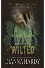 Wilted (A Witching Pen short story prequel) (The Witching Pen series Book 0) Kindle Edition