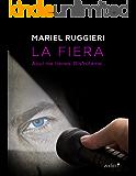 La fiera (Volumen independiente) (Spanish Edition)