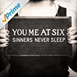 Sinners Never Sleep [Explicit]