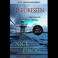 Unforeseen: Tenth Anniversary Edition (Thomas Prescott Book 1) (English Edition)