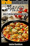 Paleo Cast Iron Skillet Recipes