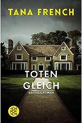 Totengleich: Kriminalroman (Mordkommission Dublin 2) (German Edition) Kindle Edition