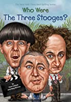 Who Were The Three Stooges? (Who Was?) (English
